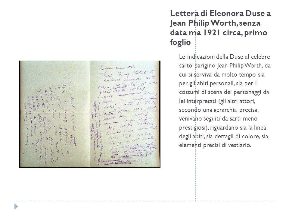 Lettera di Eleonora Duse a Jean Philip Worth, senza data ma 1921 circa, primo foglio Le indicazioni della Duse al celebre sarto parigino Jean Philip W