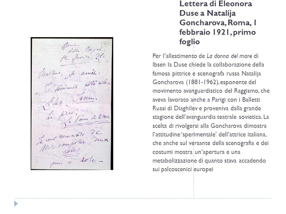 Lettera di Eleonora Duse a Natalija Goncharova, Roma, 1 febbraio 1921, primo foglio Per lallestimento de La donna del mare di Ibsen la Duse chiede la