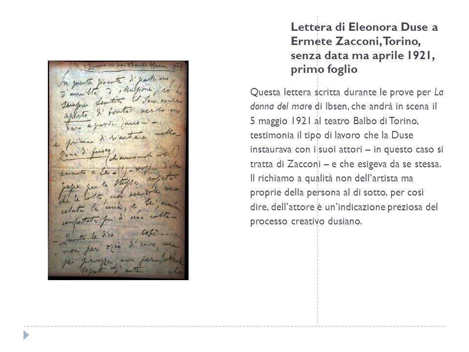 Lettera di Eleonora Duse a Ermete Zacconi, Torino, senza data ma aprile 1921, primo foglio Questa lettera scritta durante le prove per La donna del ma