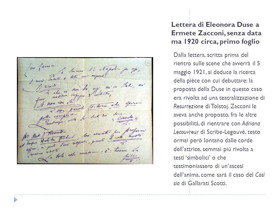 Lettera di Jacques Copeau a Eleonora Duse, Parigi, 6 ottobre 1920 In questa lettera il famoso regista francese si dice commosso per gli incoraggiamenti ricevuti da parte della Duse e si augura di poterla un giorno ricevere con tutti gli onori nel suo teatro.
