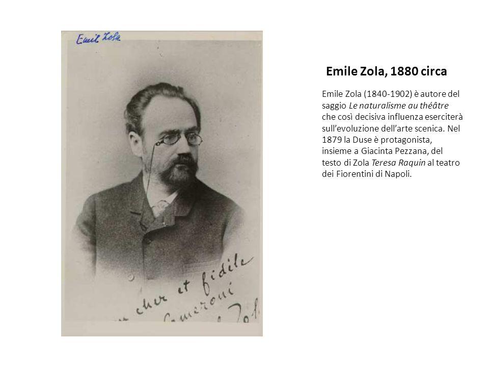 Emile Zola, 1880 circa Emile Zola (1840-1902) è autore del saggio Le naturalisme au théâtre che così decisiva influenza eserciterà sullevoluzione dellarte scenica.
