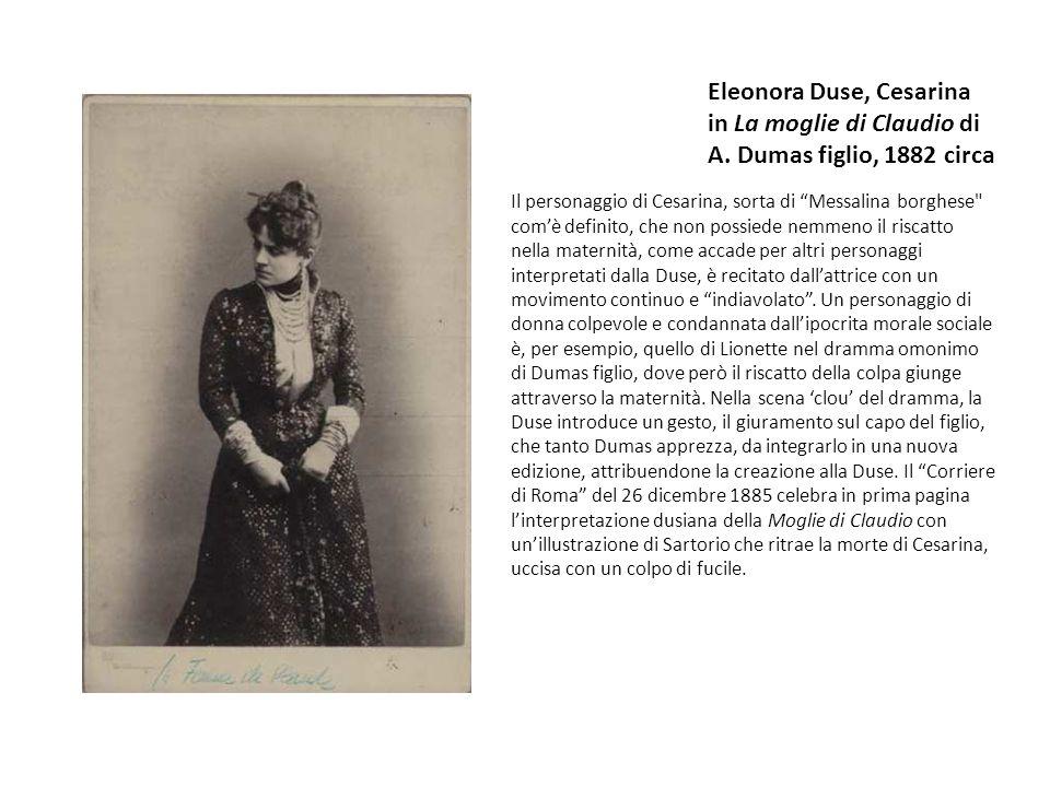 Eleonora Duse, Cesarina in La moglie di Claudio di A.