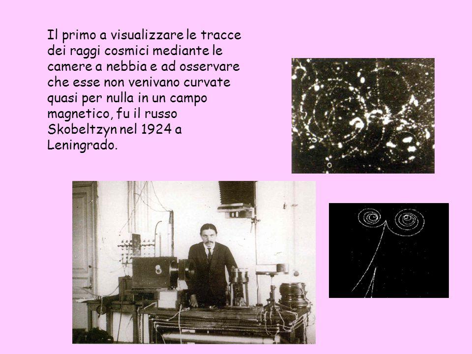 Il primo a visualizzare le tracce dei raggi cosmici mediante le camere a nebbia e ad osservare che esse non venivano curvate quasi per nulla in un cam