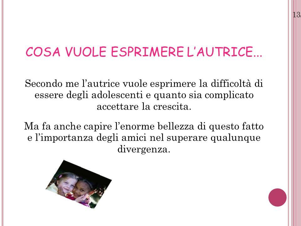 13/07/12 COSA VUOLE ESPRIMERE LAUTRICE...