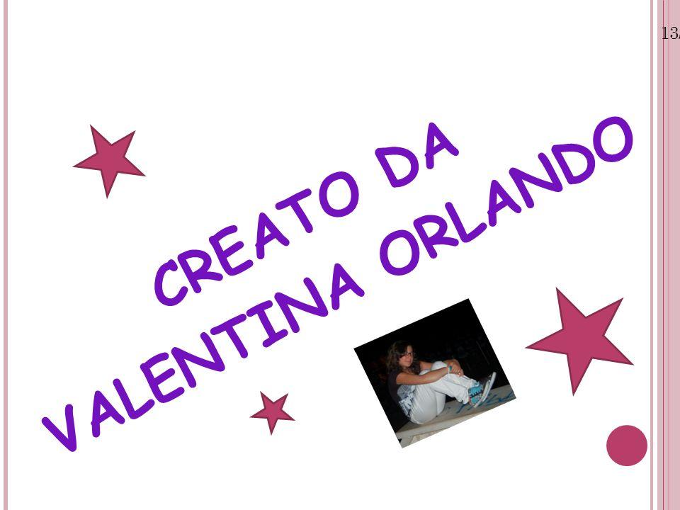 13/07/12 CREATO DA VALENTINA ORLANDO