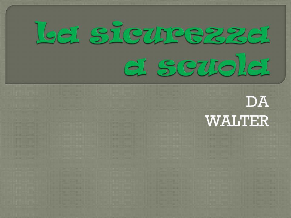 DA WALTER
