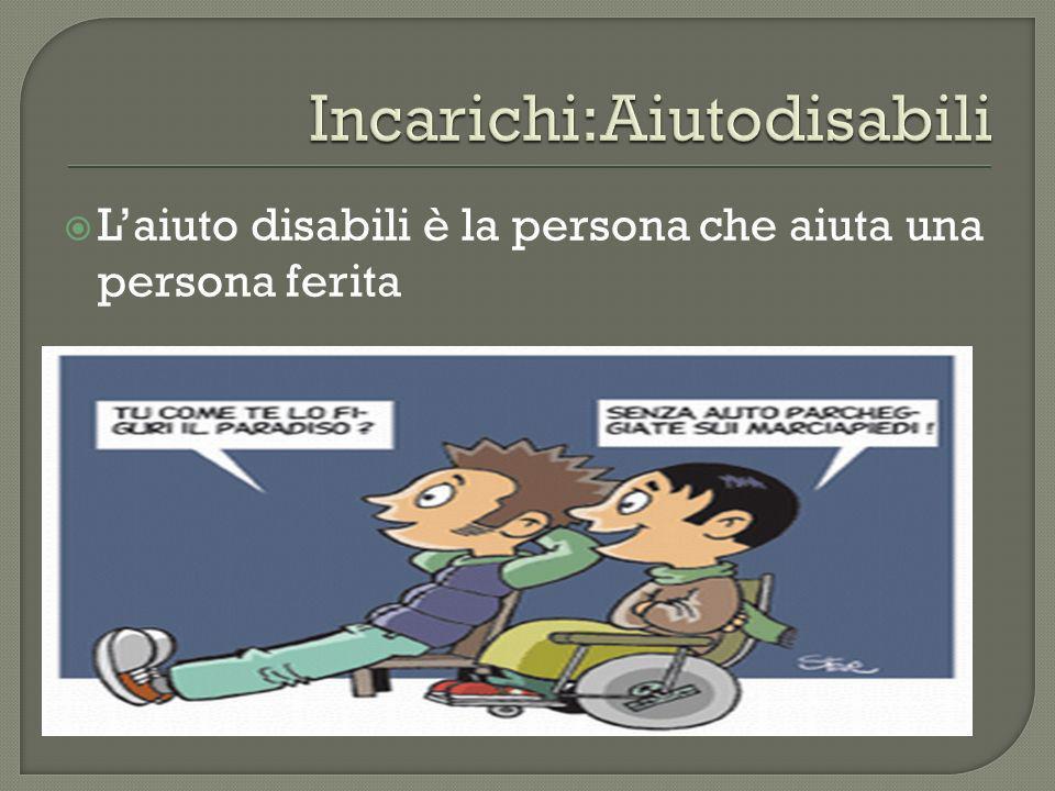 Laiuto disabili è la persona che aiuta una persona ferita