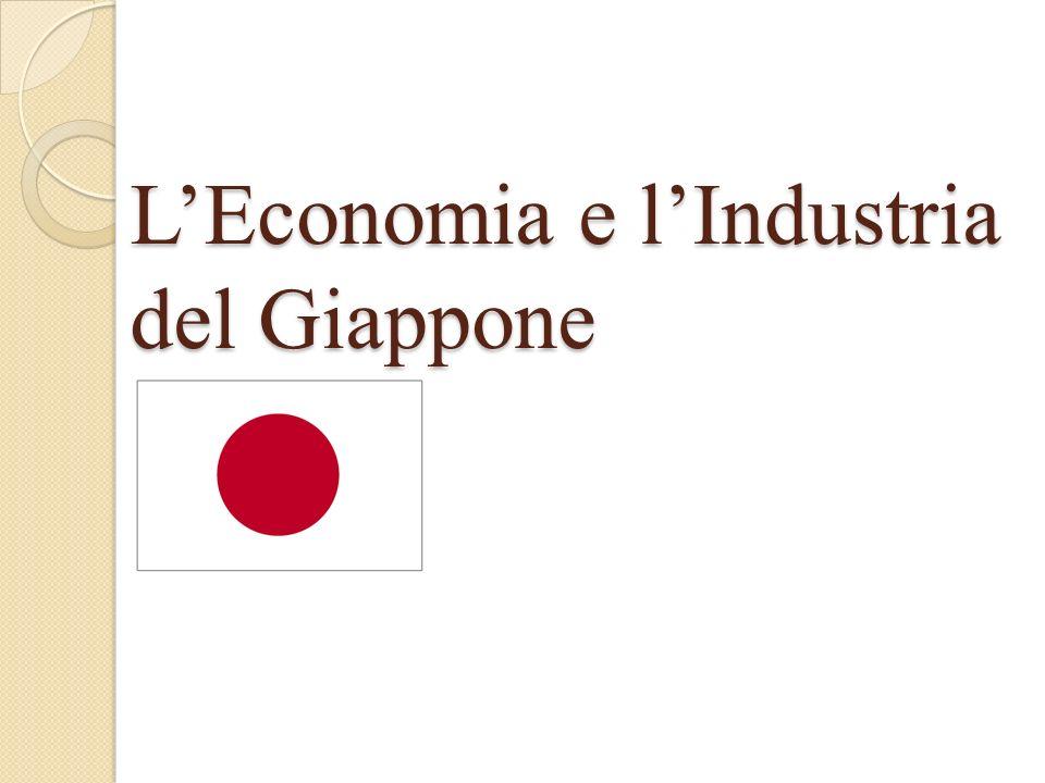 LEconomia e lIndustria del Giappone