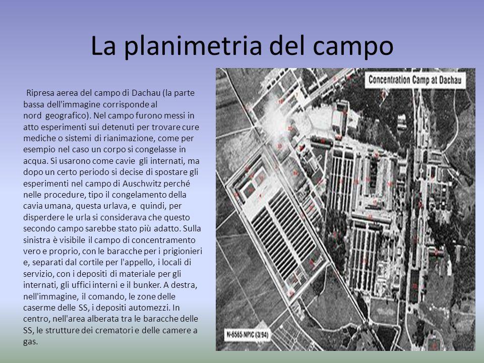 La planimetria del campo Ripresa aerea del campo di Dachau (la parte bassa dell'immagine corrisponde al nord geografico). Nel campo furono messi in at