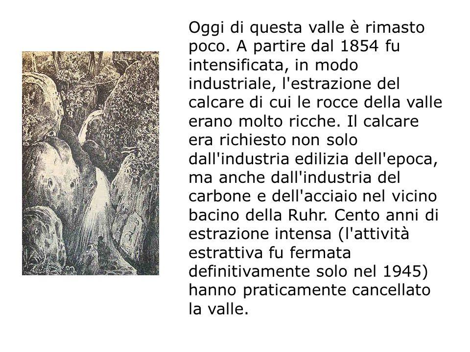 A partire dal 1921 la maggior parte della valle è diventata un area di protezione naturale e da allora ha riconquistato gran parte del suo valore naturalistico e ricreativo.