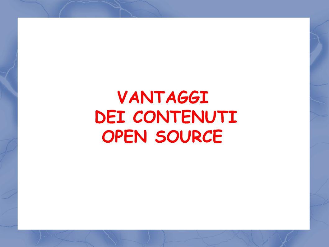VANTAGGI DEI CONTENUTI OPEN SOURCE