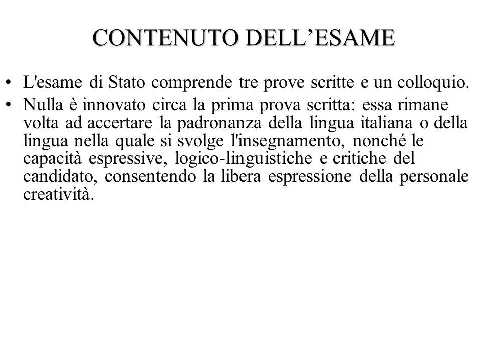 CONTENUTO DELLESAME CONTENUTO DELLESAME L esame di Stato comprende tre prove scritte e un colloquio.