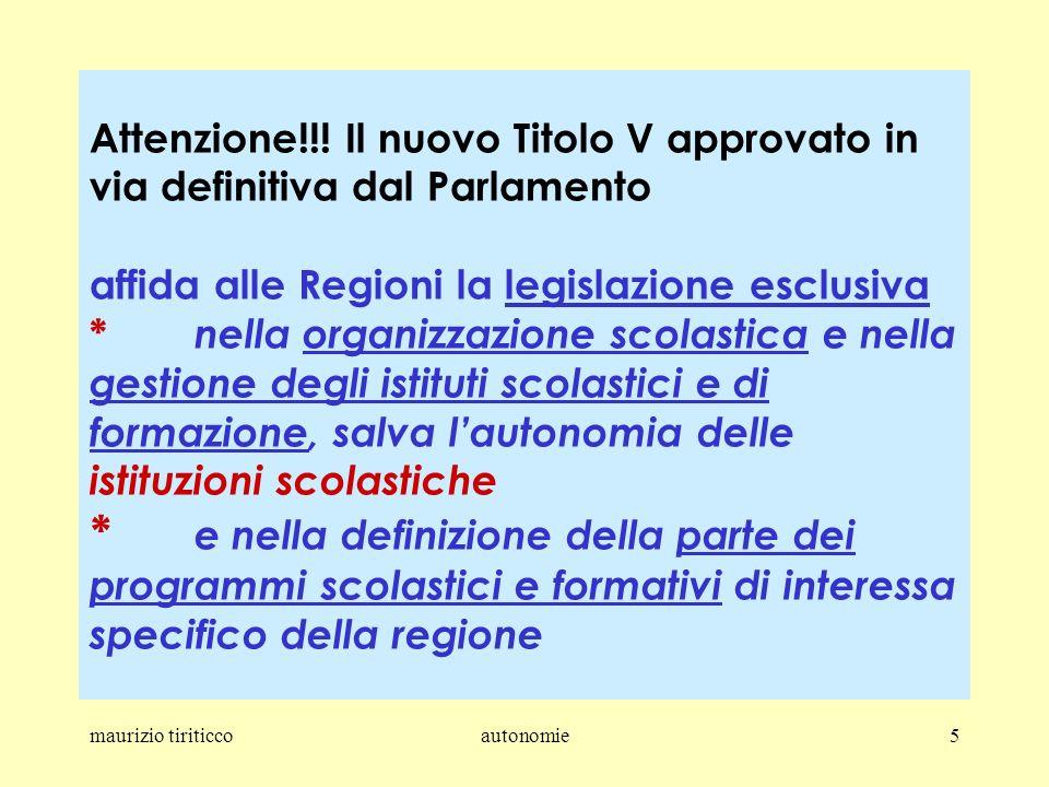 maurizio tiriticcoautonomie5 Attenzione!!.