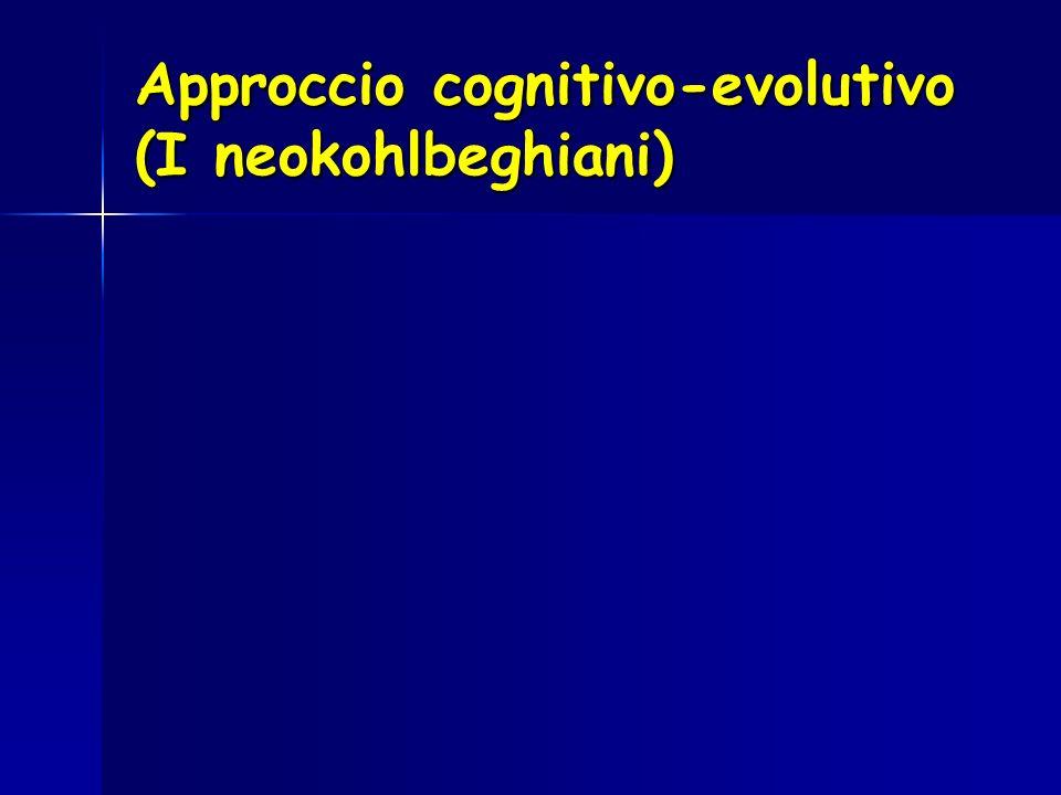 Approccio cognitivo-evolutivo (I neokohlbeghiani)