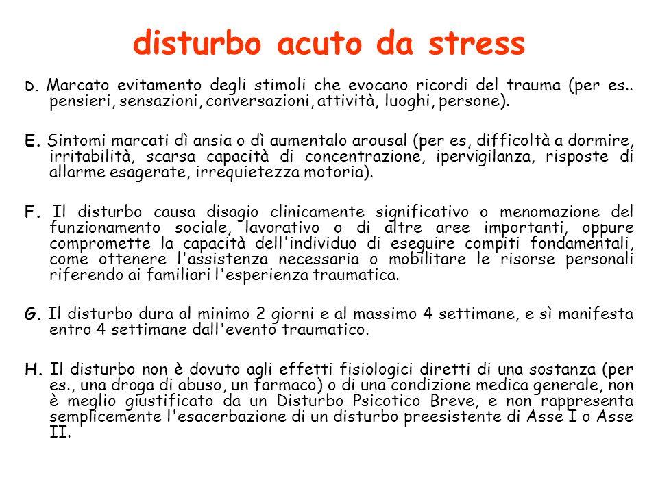 disturbo acuto da stress D.