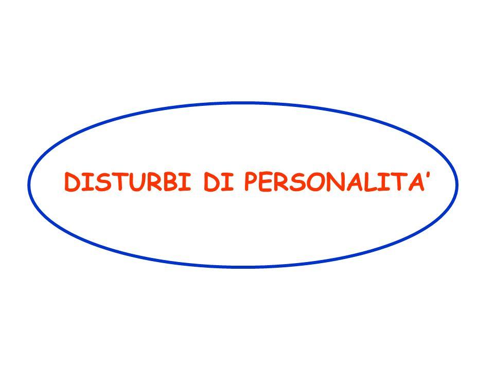 DISTURBI DI PERSONALITA
