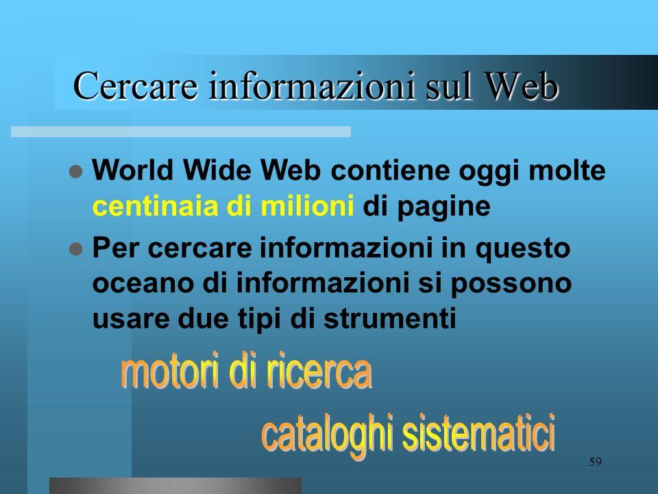 58 World Wide Web Lungo questa trama ogni utente può costruire i suoi percorsi di lettura, guidato dai suoi interessi e dalla sua curiosità Un simile