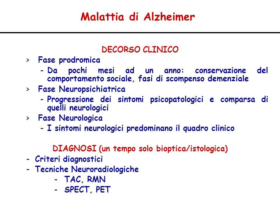 DECORSO CLINICO > Fase prodromica -Da pochi mesi ad un anno: conservazione del comportamento sociale, fasi di scompenso demenziale > Fase Neuropsichia