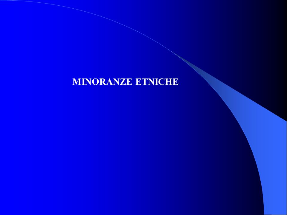 MINORANZE ETNICHE