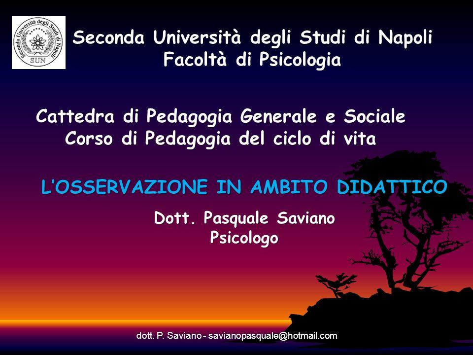 Seconda Università degli Studi di Napoli Facoltà di Psicologia Cattedra di Pedagogia Generale e Sociale Corso di Pedagogia del ciclo di vita LOSSERVAZ