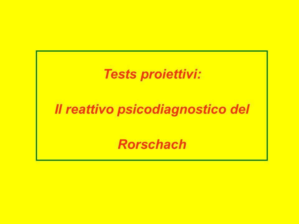 Tests proiettivi: Il reattivo psicodiagnostico del Rorschach