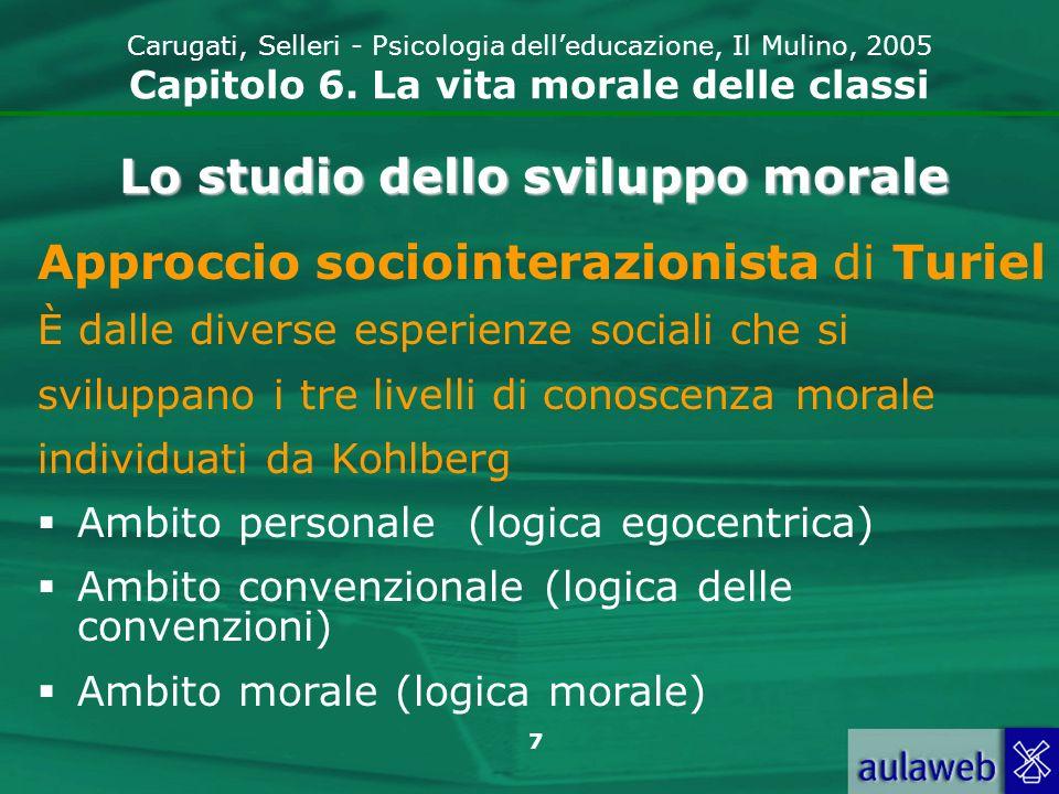 8 Carugati, Selleri - Psicologia delleducazione, Il Mulino, 2005 Capitolo 6.