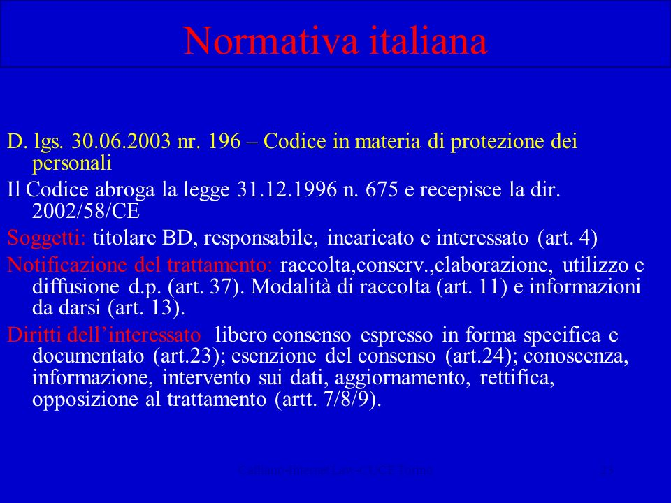 Calliano-Internet Law-CUCE Torino23 Normativa italiana D.