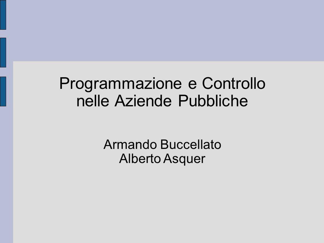 Programmazione e Controllo nelle Aziende Pubbliche Armando Buccellato Alberto Asquer