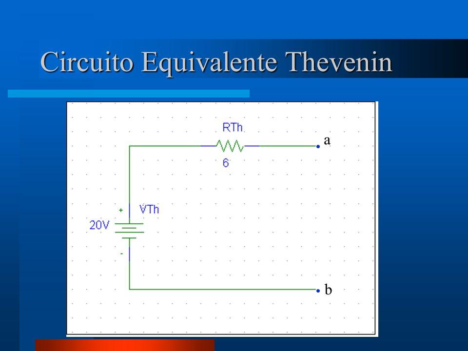 Circuito Equivalente Thevenin a b