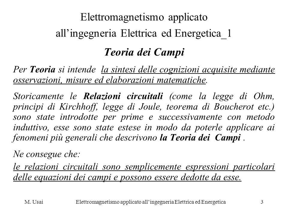 M. UsaiElettromagnetismo applicato allingegneria Elettrica ed Energetica3 Elettromagnetismo applicato allingegneria Elettrica ed Energetica_1 Teoria d
