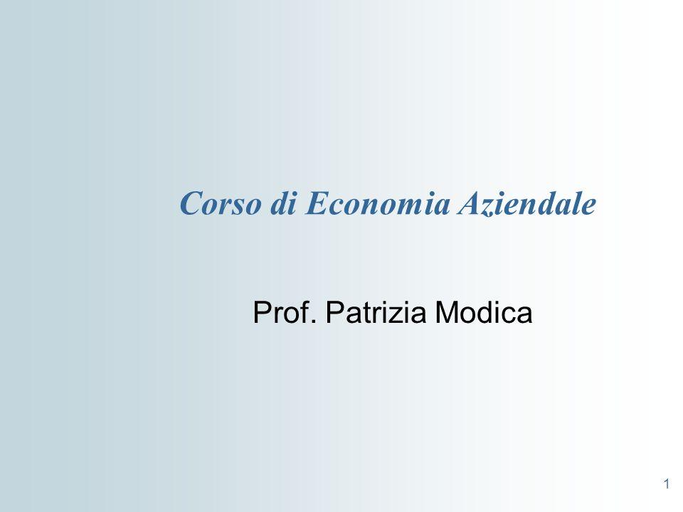 1 Corso di Economia Aziendale Prof. Patrizia Modica