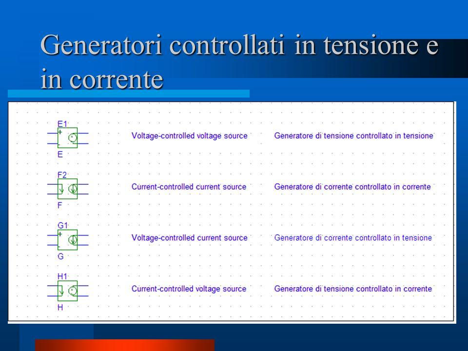 Generatori controllati in tensione e in corrente