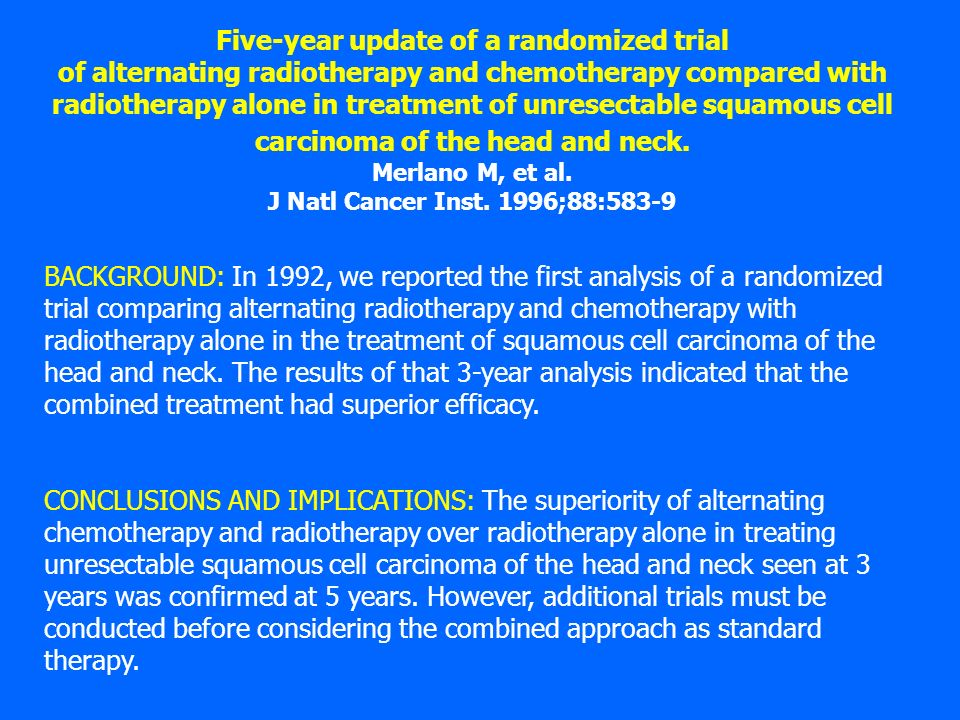 Five-year update of a randomized trial of alternating radiotherapy and chemotherapy compared with radiotherapy alone in treatment of unresectable squa