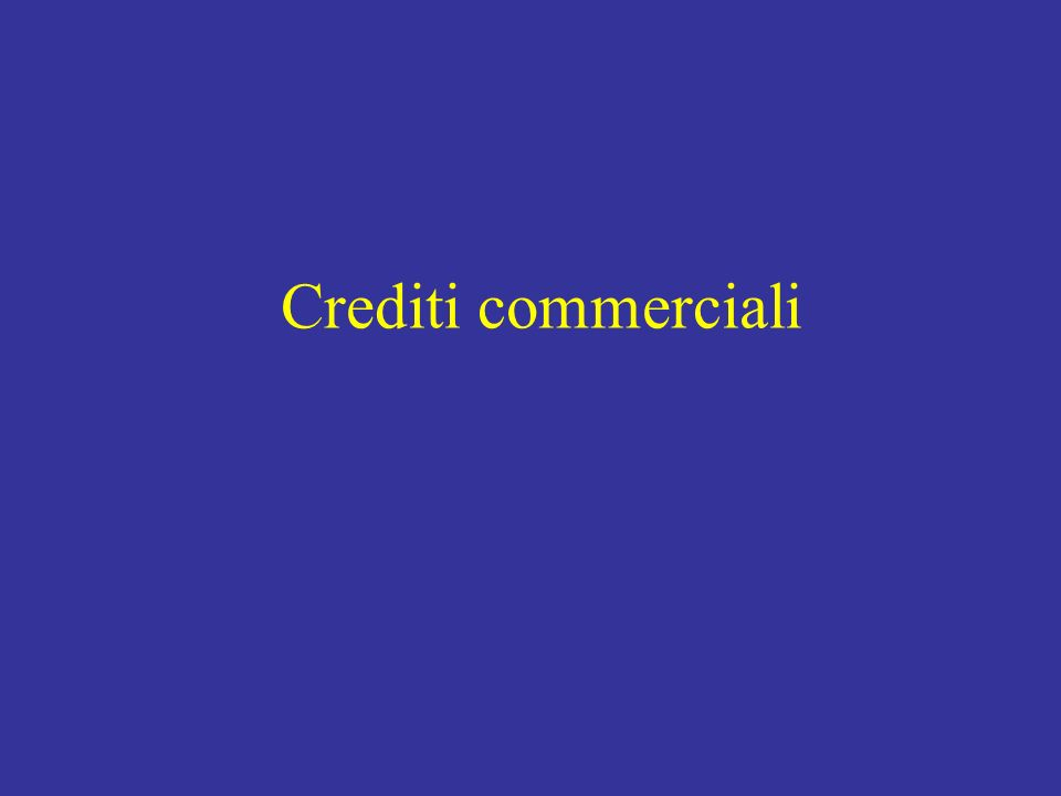 Crediti commerciali