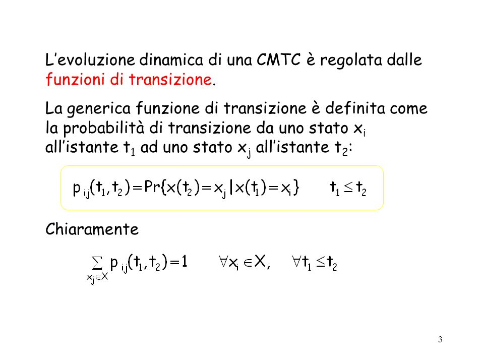 4 Definiamo la matrice delle probabilità di transizione: Definiamo inoltre il vettore delle probabilità assolute allistante t: