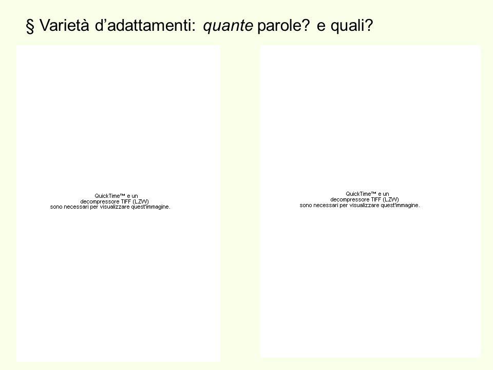 § Varietà dadattamenti: quante parole e quali