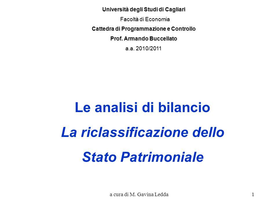 a cura di M. Gavina Ledda1 Università degli Studi di Cagliari Facoltà di Economia Facoltà di Economia Cattedra di Programmazione e Controllo Prof. Arm
