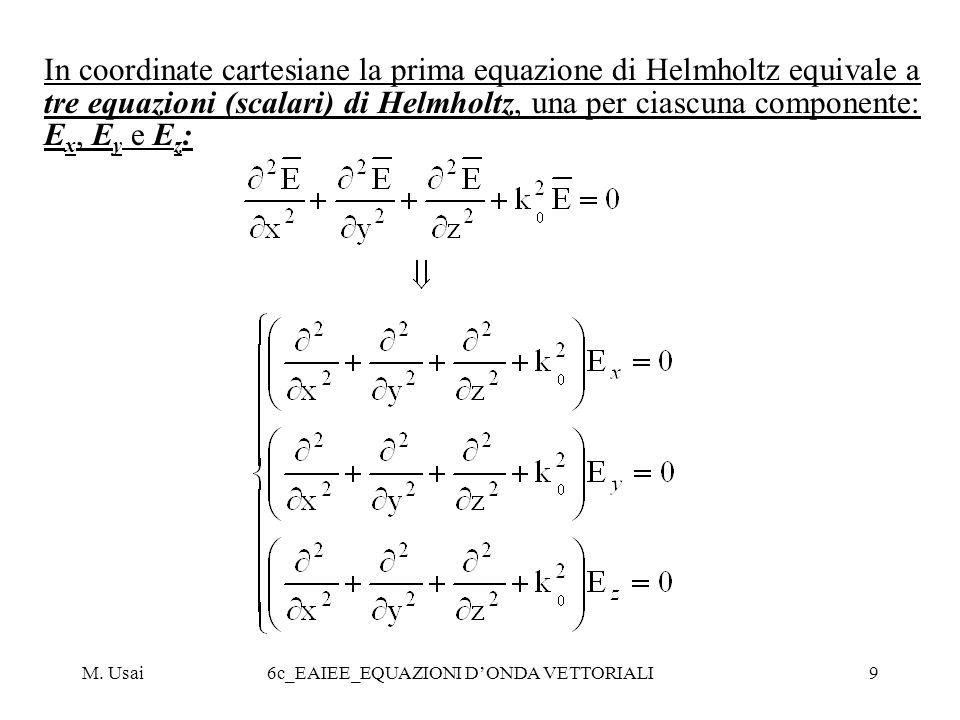 M. Usai6c_EAIEE_EQUAZIONI DONDA VETTORIALI20 Campi e di unonda piana uniforme per t=0