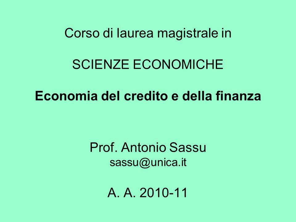 Corso di laurea magistrale in SCIENZE ECONOMICHE Economia del credito e della finanza Prof.