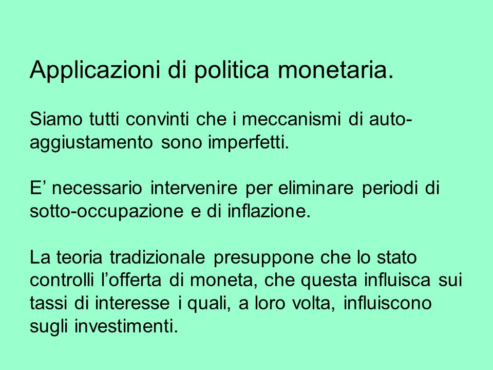 Applicazioni di politica monetaria.