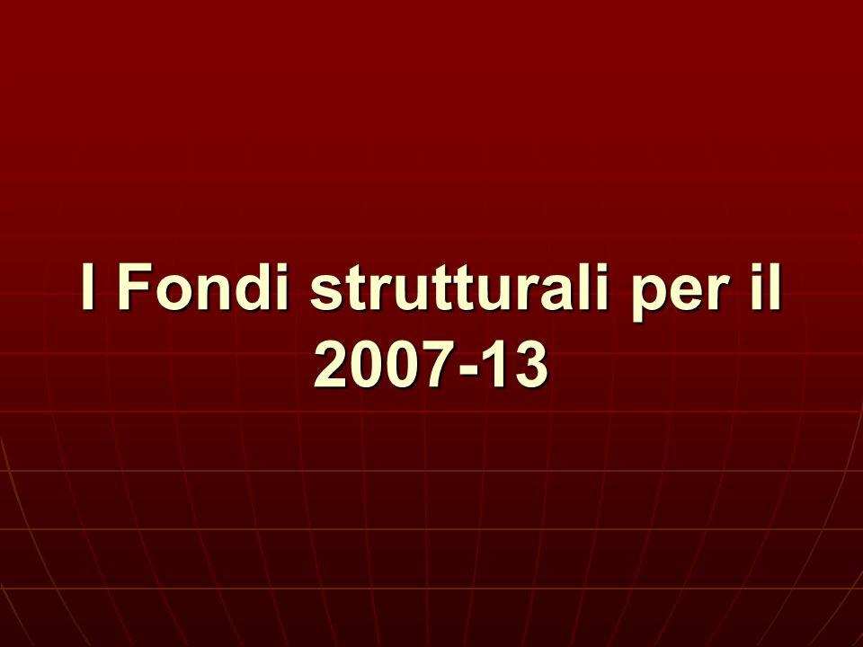 I Fondi strutturali per il 2007-13