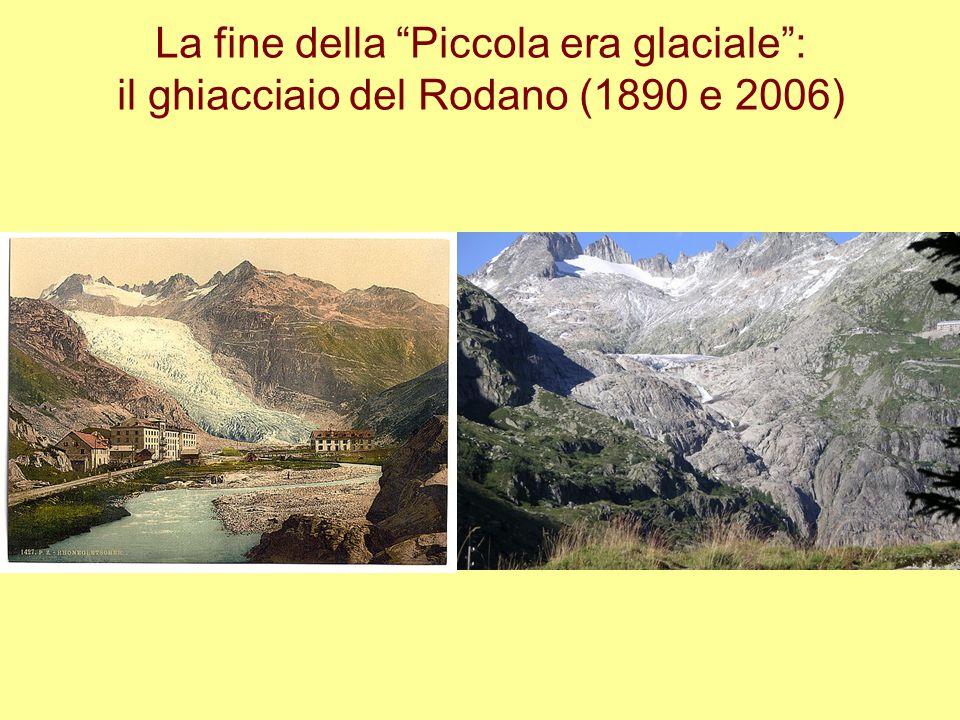 La fine della Piccola era glaciale: il ghiacciaio del Rodano (1890 e 2006)