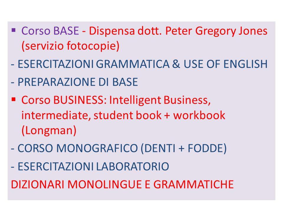 TESTI ADOTTATI Corso BASE - Dispensa dott.