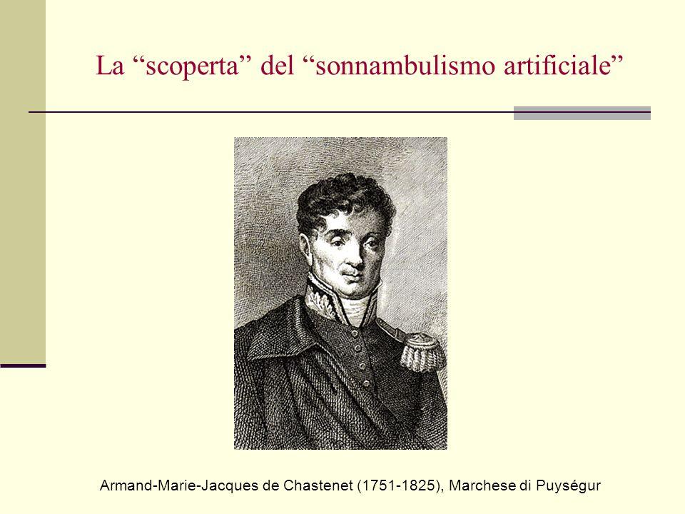 La scoperta del sonnambulismo artificiale Armand-Marie-Jacques de Chastenet (1751-1825), Marchese di Puységur