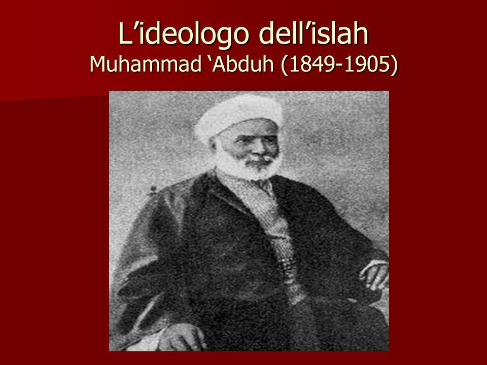 Lideologo dellislah Muhammad Abduh (1849-1905)