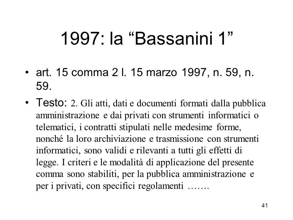 41 1997: la Bassanini 1 art. 15 comma 2 l. 15 marzo 1997, n.