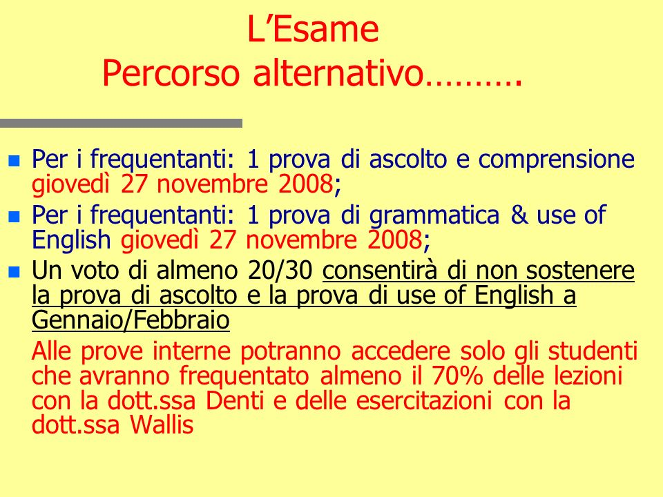 LEsame Percorso alternativo……….