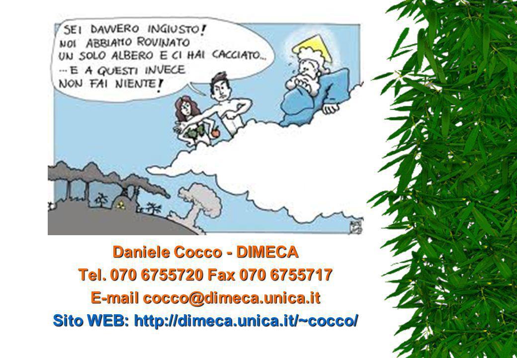 Daniele Cocco - DIMECA Tel. 070 6755720 Fax 070 6755717 E-mail cocco@dimeca.unica.it Sito WEB: http://dimeca.unica.it/~cocco/
