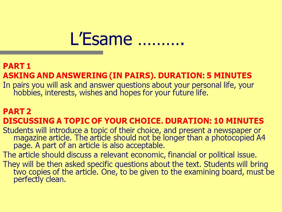LEsame ………. PART 1 ASKING AND ANSWERING (IN PAIRS).