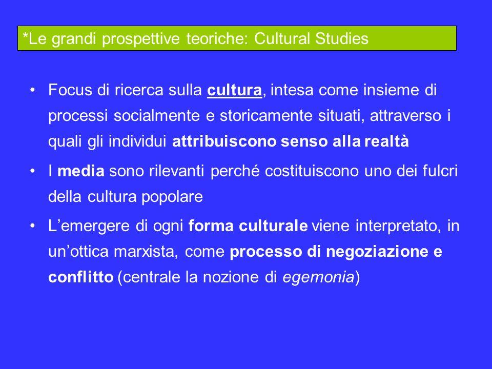 Focus di ricerca sulla cultura, intesa come insieme di processi socialmente e storicamente situati, attraverso i quali gli individui attribuiscono sen